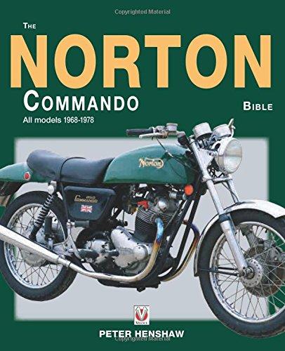 - The Norton Commando Bible: All models 1968 to 1978