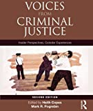 img - for Voices from Criminal Justice: Insider Perspectives, Outsider Experiences (Criminology and Justice Studies) book / textbook / text book