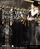 Practical Poser 9781584506973