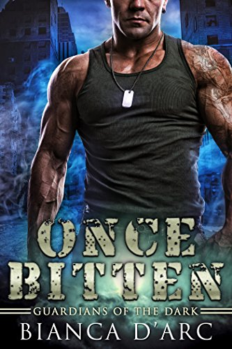 Once Bitten (Guardians of the Dark Book 2)