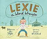 img - for Lexie the Word Wrangler book / textbook / text book