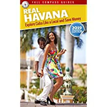 Real Havana: Explore Cuba Like A Local And Save Money