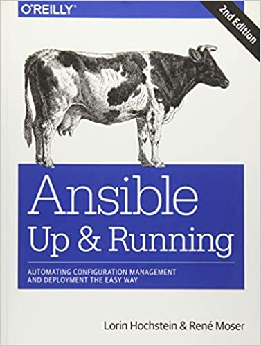 Ansible: Up and Running: Automating Configuration Management