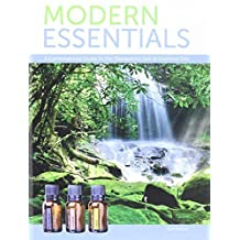 Modern Essentials *6th Edition* a Contemporary Guide to the Therapeutic Use of Essential Oils (The NEW 6th Edition) by Aroma Tools (2014) Hardcover