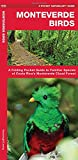 img - for Monteverde Birds: A Folding Pocket Guide to Familiar Species of Costa Rica's Monteverde Cloud Forest (A Pocket Naturalist Guide) book / textbook / text book