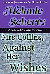 Mrs Collins, Against Her Wishes