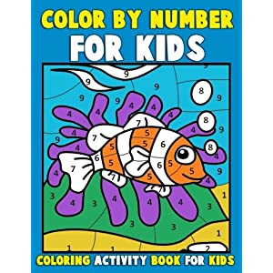 Color By Number for Kids: Color By Number 1st Grade: Marshall Kids ...