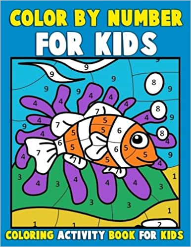 color by number for kids coloring activity book for kids a jumbo childrens coloring book with 50 large pages kids coloring books ages 4 8 color - Childrens Coloring Books