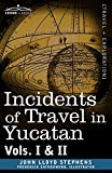 Image of Incidents of Travel in Yucatan