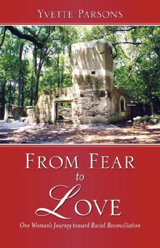 Download From Fear to Love:  One Woman's Journey toward Racial Reconciliation ebook