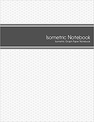 Isometric Notebook Isometric Graph Paper Notebook  Inch