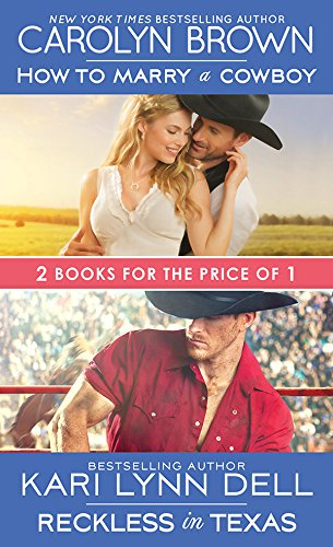 book cover of How to Marry a Cowboy / Reckless in Texas
