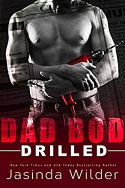 Drilled (Dad Bod Contracting Book 2)