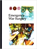 Emergency War Surgery, Lounsbury, Davee D., 1422301176