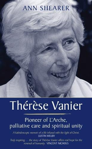 Therese Vanier: Pioneer of L'Arche, palliative care and spiritual unity pdf epub