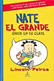Nate el Grande, Lincoln Peirce, 1933032782