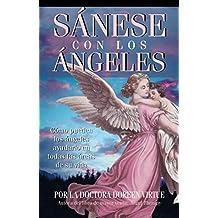 Sánese con los Ángeles (Spanish Edition)