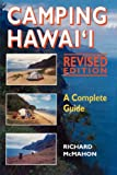 Camping Hawaii: A Complete Guide by Richard McMahon (1997-04-01)
