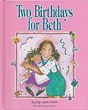 Two Birthdays for Beth, Gay Lynn Cronin, 0944934137