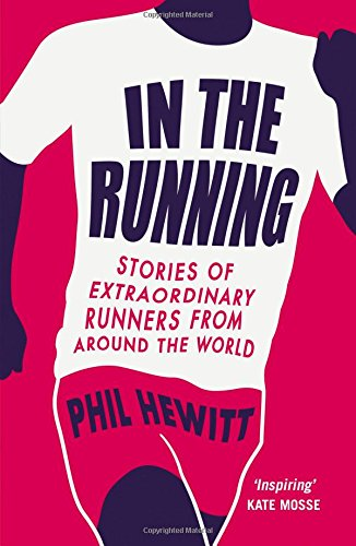 In the Running: Stories of Extraordinary Runners from Around the World ebook