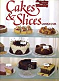 "Cakes and Slices (""Australian Women's Weekly"" Home Library)"
