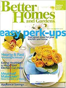 Better homes and gardens march 2010 easy perk ups feel good ideas for kitchen home hearty Better homes and gardens march