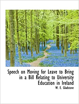 Speech on Moving for Leave to Bring in a Bill Relating to University Education in Ireland