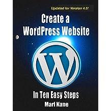 Create a WordPress Website: In Ten Easy Steps