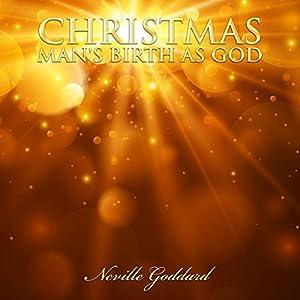 Christmas - Man's Birth as God Audiobook