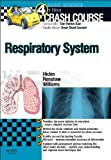 Crash Course Respiratory System, 4e by Sarah Hickin BSc(Hons) MBBS (2013-08-29)
