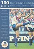 Featherstone Rovers Rugby League Football Club, Ron Bailey, 075242713X