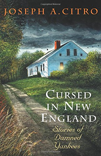 Download Cursed in New England: Stories Of Damned Yankees PDF