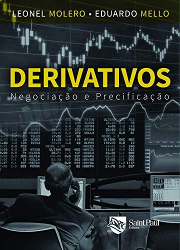 Derivativos. Negociação e Precificação