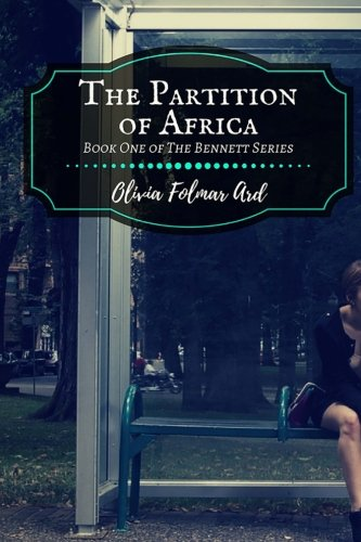 The Partition of Africa (Bennett) (Volume 1) by CreateSpace Independent Publishing Platform
