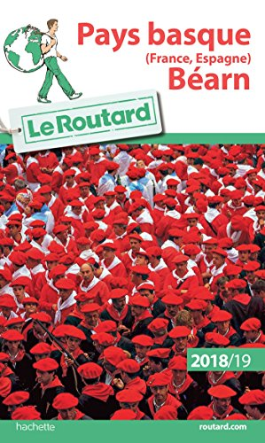 Guide Du Routard Pays Basque France Espagne Béarn 2018/19 French Edition