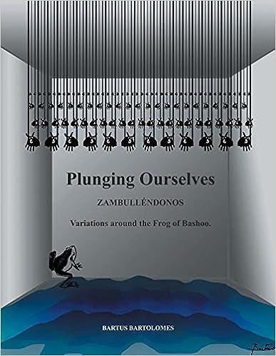 Buscar libros descargar Zambullendonos: Variaciones Alrededor de La Rana de Bashoo PDF 1463389825
