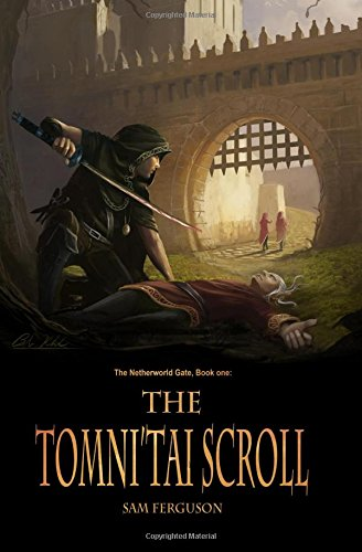 Download The Tomni'Tai Scroll (The Netherworld Gate) (Volume 1) PDF