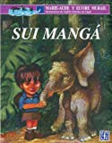 Sui Mangá, Marie-aude Murail and Elvire Murail, 9681653998