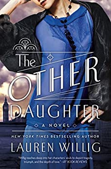 The Other Daughter: A Novel by [Willig, Lauren]