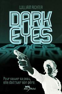 vignette de 'Dark eyes (William Harlan Richter)'