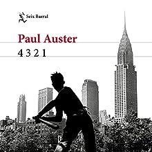 4 3 2 1   Livre audio Auteur(s) : Paul Auster, Benito Gómez Ibáñez - traductor Narrateur(s) : Germán Gijón