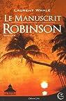 Les rats de poussière, tome 2:Le manuscrit Robinson par Whale