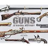 Guns A Visual History (Dk)