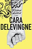 Mirror, Mirror: A Novel by  Cara Delevingne in stock, buy online here
