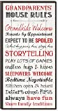 P. Graham Dunn Grandparents House Rules 12 x 6