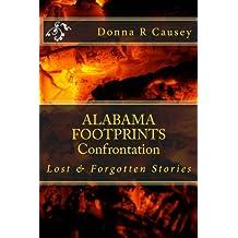 ALABAMA FOOTPRINTS Confrontation: Lost & Forgotten Stories (Volume 4)