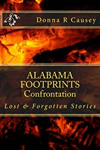 ALABAMA FOOTPRINTS Confrontation: Lost & Forgotten Stories (Volume 4)