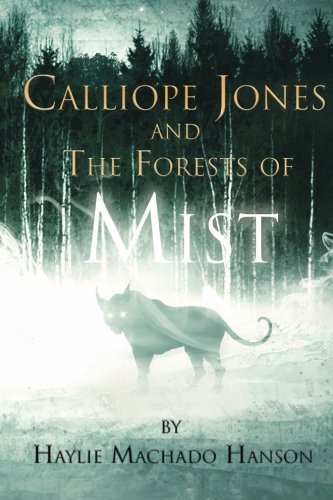 Calliope Jones and The Forests of Mist pdf epub
