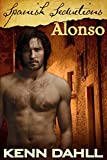Spanish Seductions: Alonso