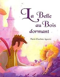 """LA BELLE AU BOIS DORMANT (Coll. """"""""P'tits classiques"""""""")"""